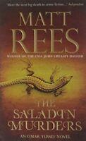 The Saladin Murders: An Omar Yussef Novel (Omar Yussef Mystery 2), Matt Rees | P