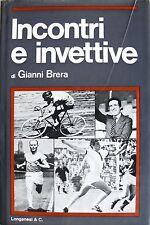 GIANNI BRERA INCONTRI E INVETTIVE LONGANESI 1974