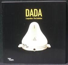 Dada L'exposition Centre Pompidou Neuf