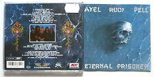 AXEL RUDI PELL - Eternal prisoner - CD