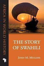 Africa in World History: Story of Swahili by John M. Mugane (2015, Paperback)