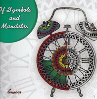 ADULT COLOURING BOOK: SYMBOLS AND MANDALAS - MINDFULESS - CALM
