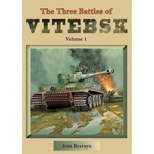 The Three Battles of Vitebsk, Volume 1