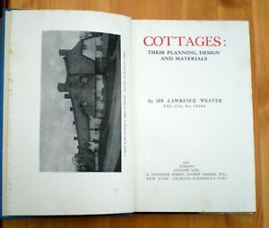 Cottages: Their Planning Design and Materials by Sir Lawrence Weaver (1926)