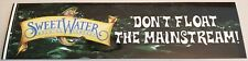 "Sweetwater Brewing Company Sticker ""Don't Float the Mainstream"" Beer Brewery New"