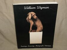 William Wegman - Paintings, Drawings, Photographs, Videotapes