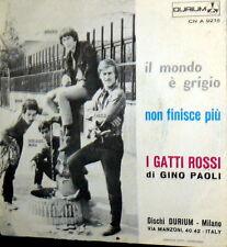 """I GATTI ROSSI DI GINO PAOLI  7"""" NON FINISCE PIU' ( WORLD ) ITALY BEAT 1968"""
