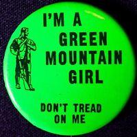 GREEN MOUNTAIN GIRL FROM AMERICAN REVOLUTION VERMONT  - ORIGINAL PINBACK SCARCE