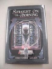 "SIGNED/LIMITED 1ST ED ""STRAIGHT ON `TIL MORNING"" BY CHRIS GOLDEN! MIKE KALUTA CV"