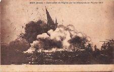 CPA 02 - MOY - Destruction de l'église par les Allemands en Février 1917