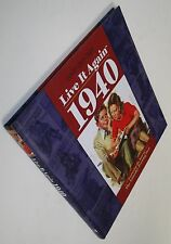 NEW Live It Again - 1940 by Annie's Attic Firm Staff 2010 Hardcover History Pics
