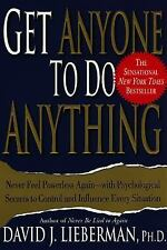 Get Anyone to Do Anything : Never Feel Powerless Again - With Psychological Sec…