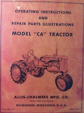 Allis Chalmers Ca Farm Tractor Owners Parts Amp Repair Manual Ac Agricultural