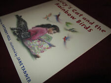 Lucy's Cat and the Rainbow Birds ~ Anthony Hill. Illust Jane Tanner RARE! Signed
