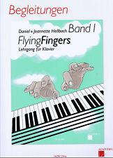 Flying Fingers Klavier Begleitung Band 1 Hellbach