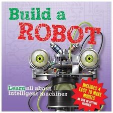 Build a Robot by Arcturus Publishing Staff (2013, Hardcover)