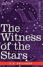 The Witness of the Stars (Hardback or Cased Book)