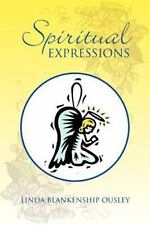 Spiritual Expressions : Poetry That Ministers by Linda Blankenship (2013,...