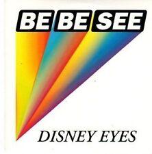 (BI768) Be Be See, Disney Eyes - 2007 DJ CD