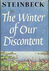 Vintage 1st Book Club Edition - The Winter of Our Discontent by Steinbeck - GOOD