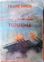 1941 Frank Thiess TSUSHIMA Romanzo di una Guerra Navale-Giulio Enaudi Editore