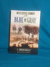 Best Little Stories of the The Blue And Gray By C. Brain Kelly (Paperback, 2006)