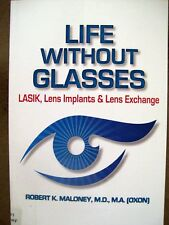 LIFE WITHOUT GLASSES ROBERT K. MALONEY 2016 SOFTCOVER/PAPERBACK