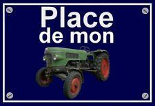 plaque PLACE DE MON TRACTEUR FENDT FARMER 1Z