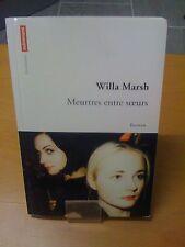 Meurtres Entre Soeurs - Willa Marsh