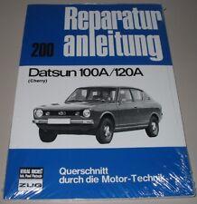 Reparaturanleitung Datsun 100 A / 120 A Cherry Typ E 10 Baujahre 1970 - 1977 NEU