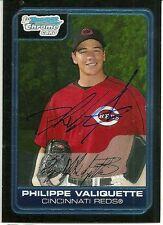 2006 Bowman Chrome PHILIPPE VALIQUETTE Signed Card RC autograph REDS quebec