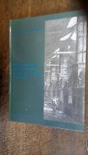 Deux siècles d'industrie dans le Loiret 1750-1950 Jean-Marie Flonneau