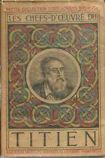LES CHEFS-D'OEUVRE DU TITIEN - PETITE COLLECTION D'ART, GOWANS N°8 - 1914