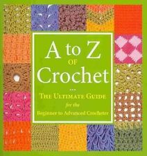 a to Z of Crochet by Company Martingale 9781564779984 (paperback 2010)