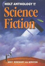 Anthology of Science Fiction by Rinehart and Winston Staff Holt (2000, Paperbacr