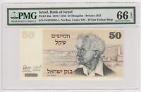 Israel 50 Sheqalim Sheqel 1978 David Ben Gurion UNC PMG66 P46a No Yellow Strip