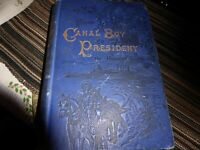 1881 FROM CANAL BOY TO PRESIDENT Horatio Alger Hardcover
