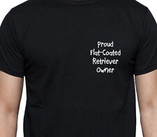 Proud Flat-Coated Retriever Owner T Shirt Dog Owner Gift Breed Black