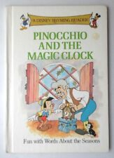 PINOCCHIO AND THE MAGIC CLOCK A DISNEY RHYMING READER HB BOOK 1988 GROLIER