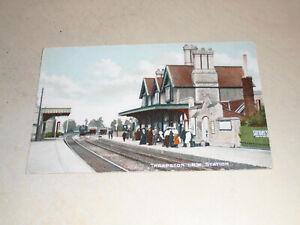 EARLY 1900s POSTCARD - L.N.W. STATION, THRAPSTON, NORTHAMPTONSHIRE