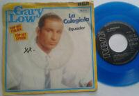 "Gary Low / La Colegiala 7"" Single Vinyl 1984 Blue Vinyl"