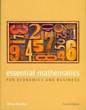 Essential Mathematics for Economics and Business by Teresa Bradley 9781118358290