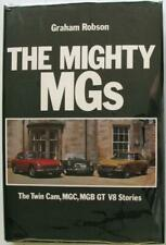 The Mighty MGs The Twin Cam MGC MGB GT V8 Stories Graham Robson Car Book