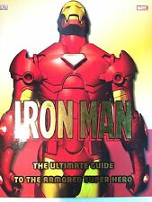 Iron Man: The Ultimate Guide to the Armored Super Hero by Matthew K. Manning
