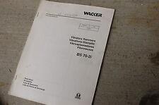 Wacker Bs 70 2i Vibratory Rammer Parts Manual Book Catalog Spare Jumping Jack