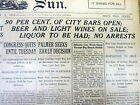 1919 newspaper PROHIBITION BEGINS but NEW YORK CITY STILL SELLING BEER & WINE