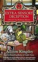 Extra Sensory Deception: A Ravens Nest Bookstore Mystery by Allison Kingsley