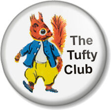"""The Tufty Club 25mm 1"""" Pin Button Badge RoSPA Fluffytail Retro Novelty Kids 60s"""