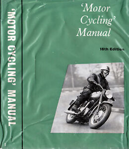 Motor Cycling Manual,All about Motorcycles & the Art of Driving Them,1963