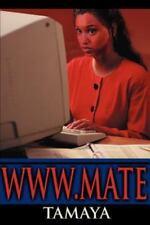 www.mate by Reid Tamaya (2000, Paperback)